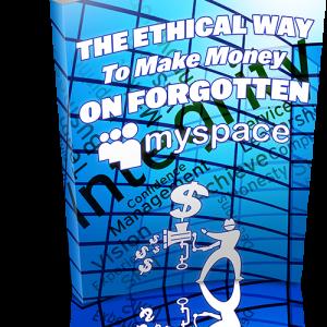 Theal Way To Make Money On Forgotten MySpace